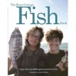 The River Cottage Fish Book – Hugh Fearnley-Whittingstall and Nick Fisher