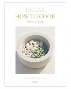 Delia How to Cook Book 3